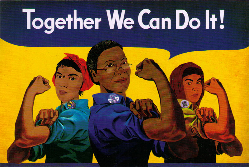 Image of 3 women of colour holding up their biceps, woman on the left with a red headscarf, middle woman with short afro and woman on right with red hijab. Text reads Together We Can Do It!, image by Innosanto Nagara